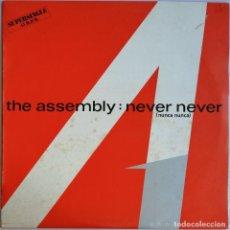 Discos de vinilo: THE ASSEMBLY, NEVER NEVER, NUNCA NUNCA, RCA SPCO-7447. Lote 278688043