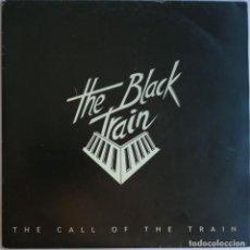 Discos de vinilo: THE BLACK TRAIN, THE CALL OF THE TRAIN, GENESY MUSIC GM-003. Lote 278688538
