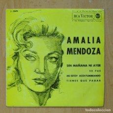 Discos de vinilo: AMALIA MENDOZA - SIN MAÑANA NI AYER + 3 - EP. Lote 278691473
