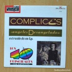 Discos de vinilo: COMPLICES / LUCA CARBONI - ANGELES DESANGELADOS / SILVIA LO SABE - SINGLE. Lote 278691483