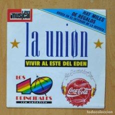 Discos de vinilo: LA UNION / LA DAMA SE ESCONDE - VIVIR AL ESTE DEL EDEN / CAPTURADO - SINGLE. Lote 278691498