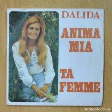 Discos de vinilo: DALIDA - ANIMA MIA / TA FEMME - SINGLE. Lote 278691558