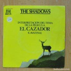 Discos de vinilo: THE SHADOWS - EL CAZADOR - SINGLE. Lote 278691578