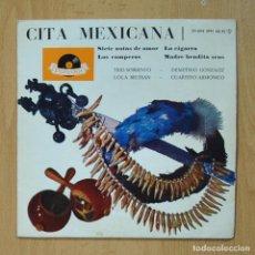 Discos de vinilo: VARIOS - CITA MEXICANA - SIETE NOTAS DE AMOR + 3 - EP. Lote 278691678