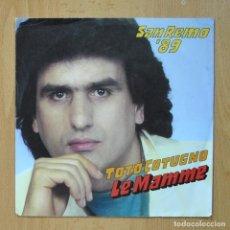 Discos de vinilo: TOTO COTUGNO - LE MAMME - SINGLE. Lote 278691688