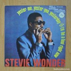 Discos de vinilo: STEVIE WONDER - YESTER ME, YESTER YOU, YESTERDAY - SINGLE. Lote 278691798