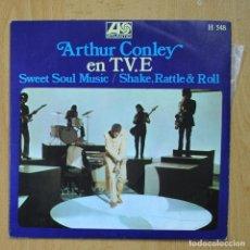 Discos de vinilo: ARTHUR CONLEY - SWEET SOUL MUSIC - SINGLE. Lote 278691848