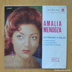 Discos de vinilo: AMALIA MENDOZA - SUFRIENDO A SOLAS + 3 - EP. Lote 278691943