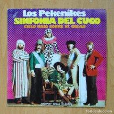Discos de vinilo: LOS PEKENIKES - SINFONIA DEL CUCO - SINGLE. Lote 278692033