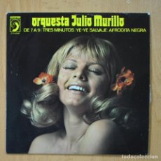Discos de vinilo: JULIO MURILLO - DE 7 A 9 + 3 - EP. Lote 278692103