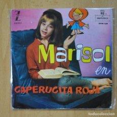 Discos de vinilo: MARISOL - CAPERUCITA ROJA - SINGLE. Lote 278692133