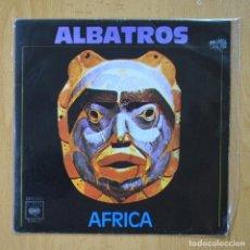 Discos de vinilo: ALBATROS - AFRICA - SINGLE. Lote 278692148