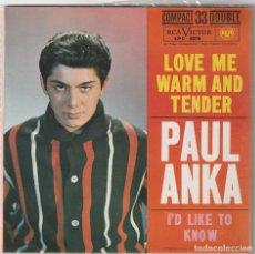 Discos de vinilo: PAUL ANKA - LOVE ME WARM AND TENDER + 3 (EP RCA VICTOR 1963 ESPAÑA) COMO NUEVO. Lote 278696208