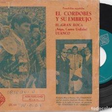 Discos de vinilo: EL CORDOBES Y SU EMBRUJO - PASODOBLE TORERO (EP OTELO 1963) VINILO EN MUY BUEN ESTADO. Lote 278697768