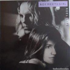 Discos de vinilo: LP BOY MEETS GIRL - REEL LIFE - RCA PL88414 - SPAIN PRESS (EX+/EX++). Lote 278699713
