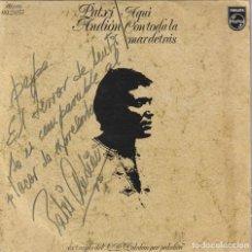 Discos de vinilo: PATXI ANDIOIN - AQUI (SINGLE PHILIPS 1972) CON DEDICATORIA FIRMADA POR PATXI ANDION. Lote 278700738