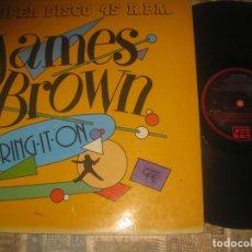 Discos de vinilo: JAMES BROWN - BRING IT ON, BRING IT ON ( MAXI SINGLE 45 R.P.M.)SONET 1983 OG ESPAÑA LEA DESCRIPCION. Lote 278756063