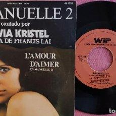 Discos de vinilo: SINGLE SYLVIA KRISTEL - EMMANUELLE 2 ( L'AMOUR D'AIMER) - WIP 45-1324 - SPAIN PRESS (VG++/VG++) BSO. Lote 278762403