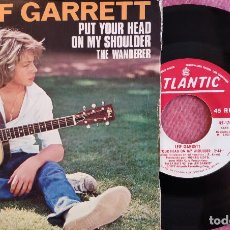 Discos de vinilo: SINGLE LEIF GARRETT - PUT YOUR HEAD ON MY SHOULDER - HISPAVOX 45-1708 - SPAIN PRESS (VG++/EX++). Lote 278762918
