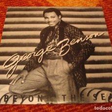 Discos de vinilo: GEORGE BENSON SINGLE BEYOND THE SEA WB PROMO ESPAÑA 1985. Lote 278766348
