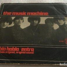Discos de vinilo: SINGLE THE MUSIC MACHINE - HABLA HABLA - ENTRA - HISPAVOX H141 - PEDIDO MINIMO 7€. Lote 278766508