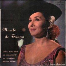 Discos de vinilo: MARIFE DE TRIANA - LOCURA DE MI QUERE, ROSA DE VENENO.../ EP ALHAMBRA 1958 RF-4930. Lote 278794893