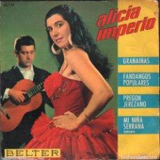 Discos de vinilo: ALICIA IMPERIO - GRANAINAS, FANDANGOS, PREGON JEREZANO.../ EP BELTER 1963 RF-4931. Lote 278794998