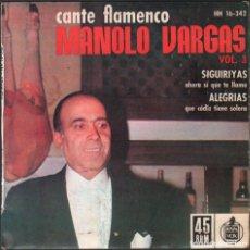 Discos de vinilo: MANOLO VARGAS - VOL. 3 - SEGUIRIYAS Y ALEGRIAS / EP HISPAVOX 1962 / BUEN ESTADO RF-4938. Lote 278796133