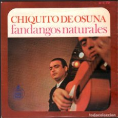 Discos de vinilo: CHIQUITO DE OSUNA - FANDANGOS NATURALES / EP HISPAVOX / BUEN ESTADO RF-4940. Lote 278796348