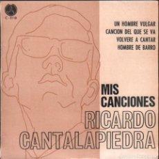 Discos de vinilo: RICARDO CANTALAPIEDRA - MIS CANCIONES / EP PAX DE 1968 / BUEN ESTADO RF-4944. Lote 278799343