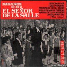 Discos de vinilo: EL SEÑOR DE LA SALLE - BANDA SONORA ORIGINAL / EP BELTER DE 1964 / BUEN ESTADO RF-4945. Lote 278799458