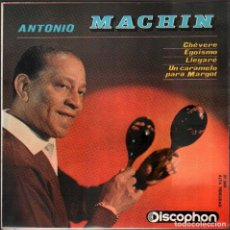 Discos de vinilo: ANTONIO MACHIN - CHEVERE, EGOISMO, LLEGARÉ.../ EP DISCOPHON / BUEN ESTADO RF-4946. Lote 278799558