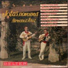 Discos de vinilo: HERMANOS ANOZ - JOTAS NAVARRAS / EP BELTER DE 1961 / BUEN ESTADO RF-4947. Lote 278799628