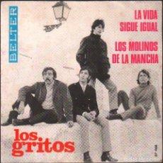 Discos de vinilo: LOS GRITOS - LA VIDA SIGUE IGUAL, LOS MOLINOS D ELA MANCHA / SINGLE BELTER 1968 RF-4955. Lote 278800363
