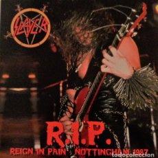 Discos de vinilo: SLAYER – REIGN IN PAIN - NOTTINGHAM 1987 -LP-. Lote 278806788