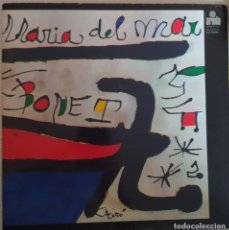 Discos de vinilo: LP MARIA DEL MAR BONET - MIRO - ARIOLA 82237-I - SPAIN - RE - GATEFOLD (EX/EX+). Lote 278816193