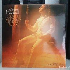 Discos de vinilo: *VICTOR MANUEL - SOY UN CORAZÓN TENDIDO AL SOL - LP AÑO 1978 - LEER DESCRIPCIÓN. Lote 278817058
