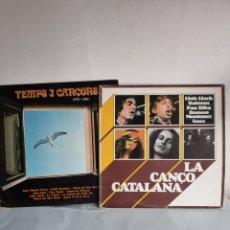 Discos de vinilo: LA CANÇO CATALANA Y TEMPS I CANÇONS. Lote 278818338