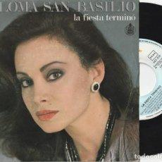 Discos de vinilo: PALOMA SAN BASILIO - LA FIESTA TERMINO (SINGLE HISPAVOX 1985) EUROVISION · VINILO EN MUY BUEN ESTADO. Lote 278821453