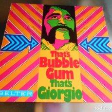 Discos de vinilo: GIORGIO - THAT´S BUBBLE GUM -, LP, LOOKY, LOOKY + 10, AÑO 1970. Lote 278822648