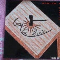 Discos de vinilo: CON LA BENIA,HABLAR X HABLAR DEL 92. Lote 278877783
