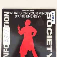 Discos de vinilo: INFORMATION SOCIETY. WHAT'S ON YOUR MIND. PURE ENERGY. TWELVE-INCH SINGLE. Lote 278884198