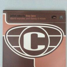 Discos de vinilo: JULIET ROBERTS FREE LOVE. DAVID MORALES AND DANNY D MIXES (DOS DISCOS MAXI SINGLES). Lote 278885198