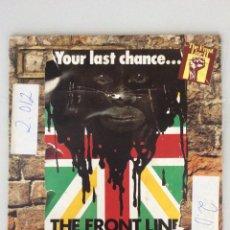 Discos de vinilo: YOUR LAST CHANCE... THE FRONT LINE. Lote 278887528