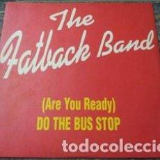 Discos de vinilo: THE FATBACK BAND – SPANISH HUSTLE. Lote 278921093