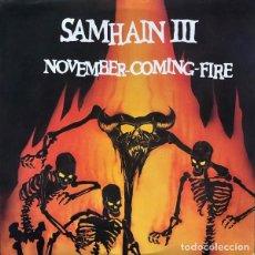 Discos de vinilo: SAMHAIN – NOVEMBER-COMING-FIRE -LP-. Lote 278924643