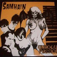 Discos de vinilo: SAMHAIN – UNHOLY PASSION -LP-. Lote 278925073