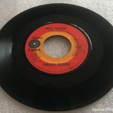 Discos de vinilo: SINGLE HELEN REDDY DEL LP I DON'T KNOW HOW TO LOVE - CRAZY LOVE - BEST FRIEND - PEDIDO MINIMO 7€. Lote 278933558