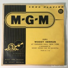 Discos de vinilo: WOODY HERMAN AND HIS ORCHESTRA – WOODY HERMAN AT CARNEGIE HALL, NEW YORK, VOLUME 2, UK 1953 MGM. Lote 278933853