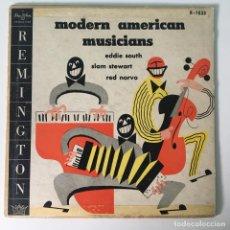 Discos de vinilo: EDDIE SOUTH, SLAM STEWART, RED NORVO – MODERN AMERICAN MUSICIANS, US 1953 REMINGTON. Lote 278933893